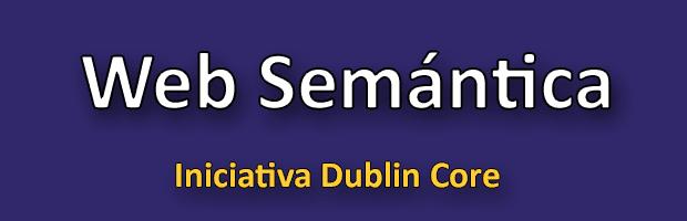 Dublin Core - Web Semántica